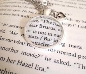 The Fault in Our Stars Dear Brutus John Green Shakespeare Quote Silver Plated Book Page Necklace